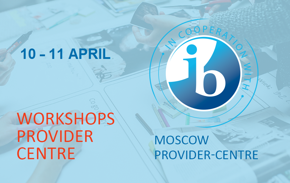 The IB workshops in April